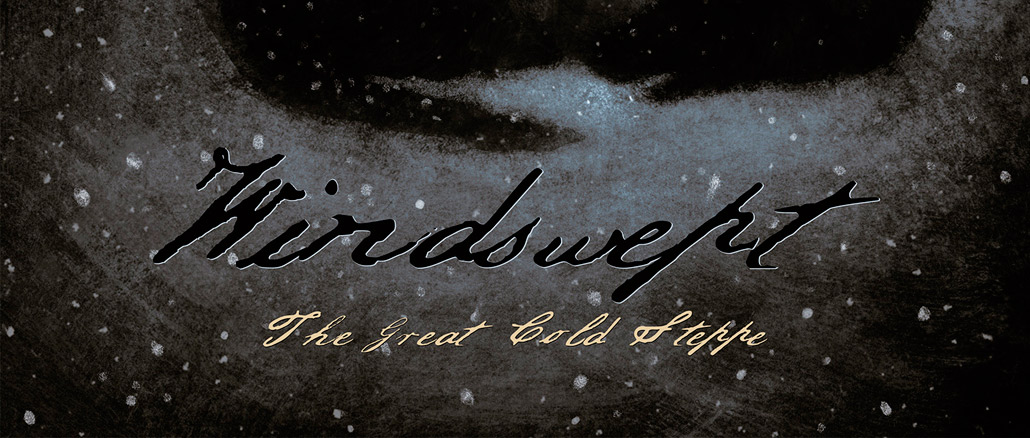 Windswept - The Great Cold Steppe